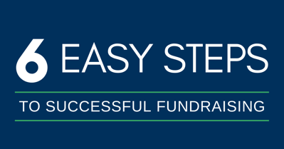 6 Easy Steps to Successful Fundraising