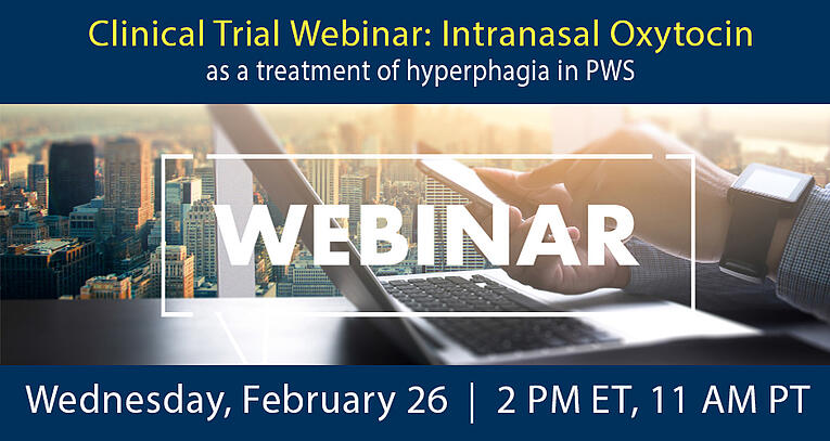 Clinical Trial Webinar: Oxytocin for the treatment of Hyperphagia in PWS