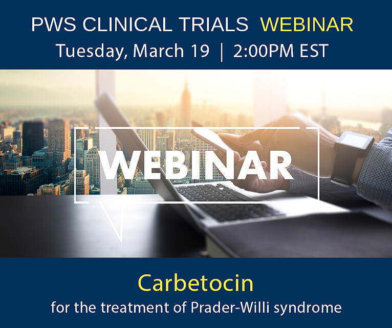 Clinical Trial Webinar: Carbetocin for the treatment of PWS