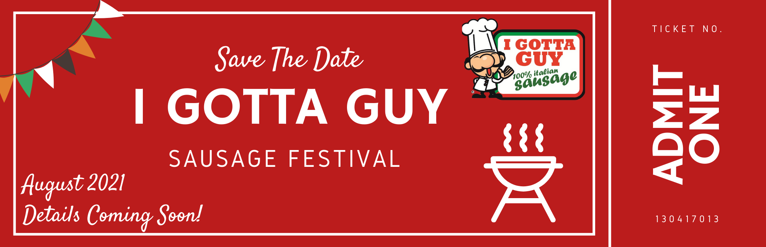 2021 I Gotta Guy Sausage Festival